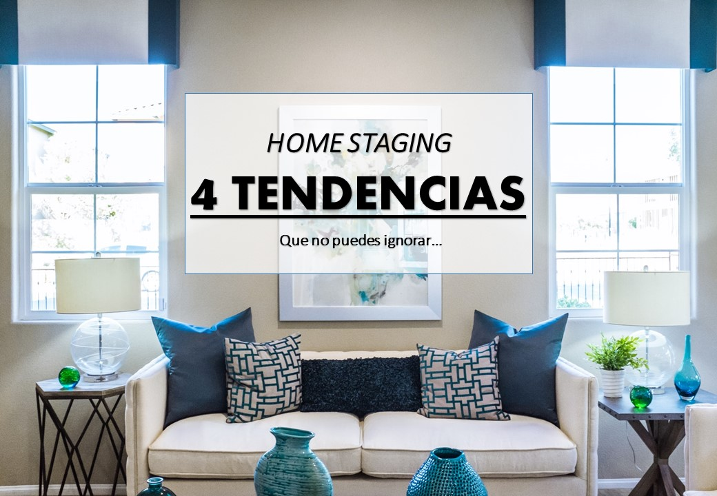 Tendencias de home staging